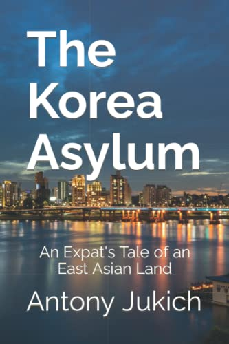 9781478197133: The Korea Asylum