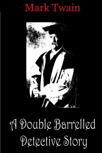 9781478198505: A Double Barrelled Detective Story