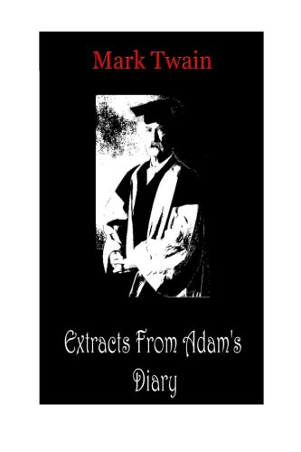 Extracts from Adam's Diary (Paperback): Mark Twain