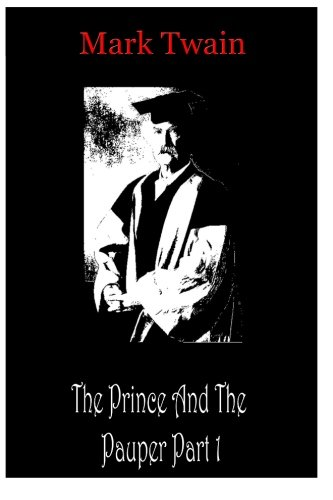 9781478198802: The Prince And The Pauper Part 1