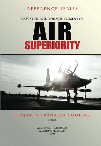 9781478199045: Case Studies in the Achievement of Air Superiority
