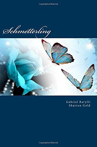 9781478199601: Schmetterling: Die Fortsetzung von Butterbrot (German Edition)