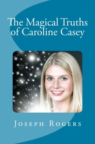 9781478199946: The Magical Truths of Caroline Casey