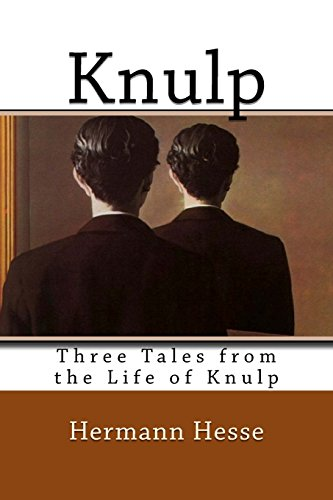 Knulp: Three Tales from the Life of: Hesse, Hermann