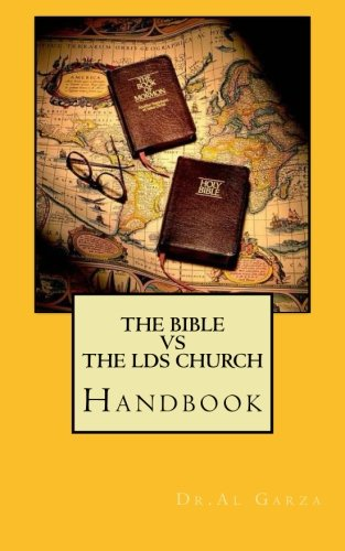 9781478202097: The Bible vs. The LDS Church: Handbook