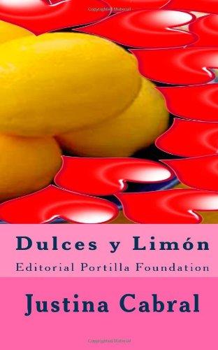 9781478202639: Dulces y Limón: Editorial Portilla Foundation