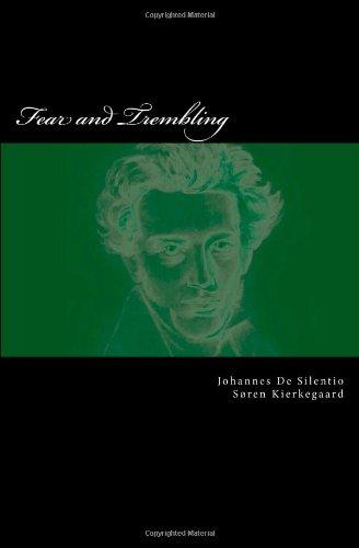 Fear and Trembling: Johannes De Silentio;