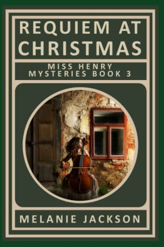 9781478205050: Requiem at Christmas: A Miss Henry Mystery (Volume 3)