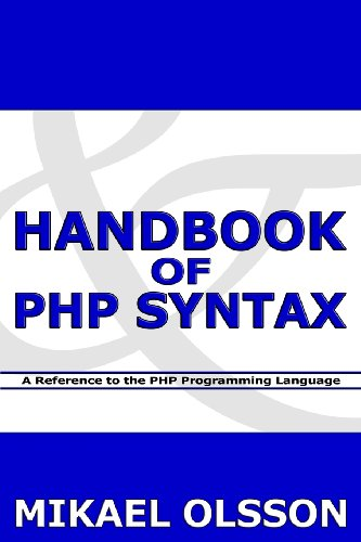 9781478207696: Handbook of PHP Syntax: A Reference to the PHP Programming Language