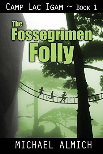 9781478208334: The Fossegrimen Folly: Camp Lac Igam - Book 1