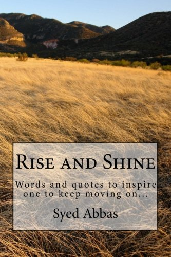 9781478211761: Rise and Shine: Reading to inspire one to keep moving on...