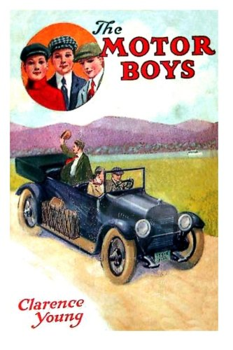 9781478212164: The Motor Boys or Chums Through Thick and Thin