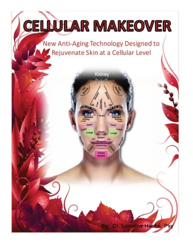 9781478214564: Cellular Makeover: New anti-aging technology designed to rejuvenate skin at a cellular level