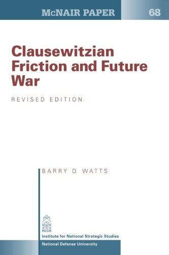 9781478215318: Clausewitzian Friction and Future War: Revised Edition