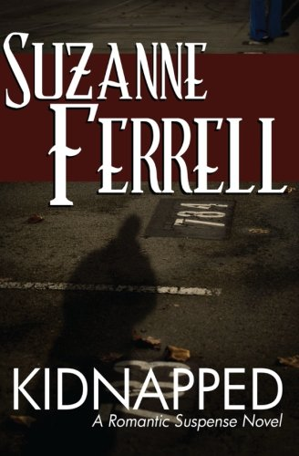 9781478216124: Kidnapped: A Romantic Suspense Novel