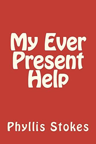 9781478217312: My Ever Present Help