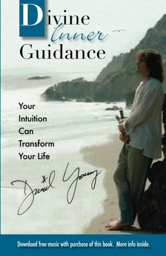 9781478218364: Divine Inner Guidance: Your Intuition Can Transform Your Life