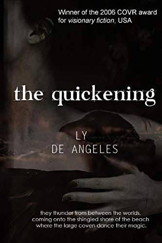 The Quickening: Magical Realism: de Angeles, Ms