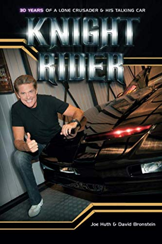 9781478221470: Knight Rider: 30 Years of a Lone Crusader and His Talking Car