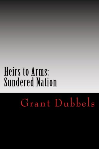9781478221593: Heirs to Arms: Sundered Nation