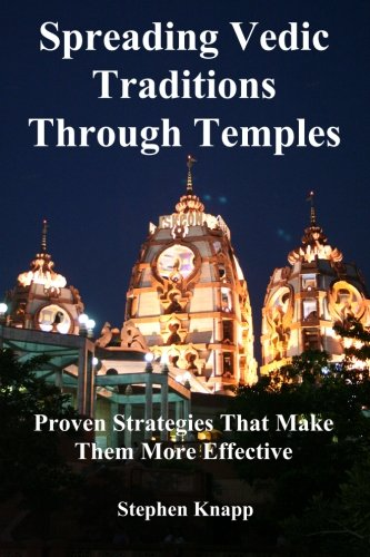 9781478222996: Spreading Vedic Traditions Through Temples: Proven Strategies That Make Them More Effective