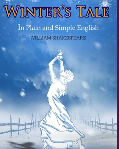 9781478223238: The Winter's Tale In Plain and Simple English: A Modern Translation and the Original Version