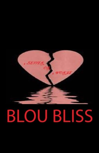 4 Better or 4 Worse: Blou Bliss