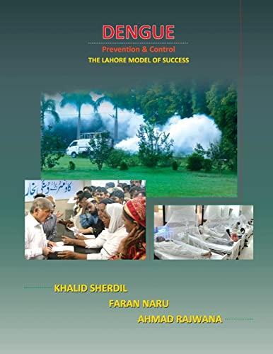 9781478225454: Dengue Prevention & Control: The Lahore Model of Success