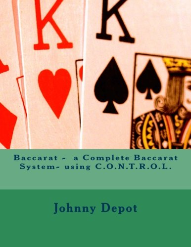 Baccarat - A Complete Baccarat System- Using: Depot, Johnny