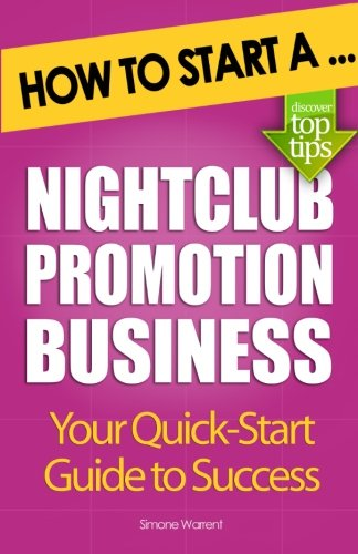 How to Start a Nightclub Promotion Business: Simone Warrent
