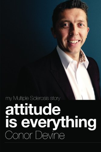 9781478228523: Attitude Is Everything: My Multiple Sclerosis Story