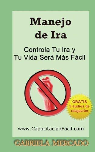 9781478229155: Manejo de Ira: Autoayuda - Controla tus emociones (Spanish Edition)