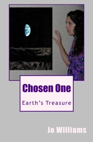 9781478230663: Chosen One: Earth's Treasure