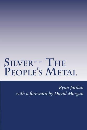 9781478230960: Silver-- The People's Metal