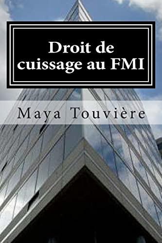 9781478232094: Droit de cuissage au FMI: Les dessous peu glorieux d'une institution internationale. Une employée du F.M.I ose parler
