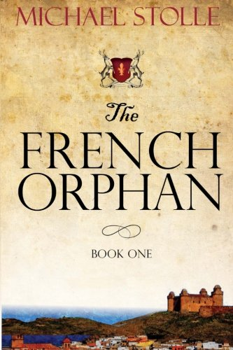 The French Orphan: Stolle, Michael