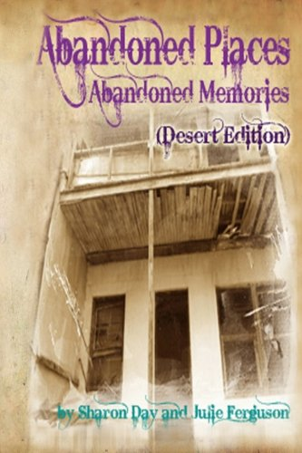 9781478233541: Abandoned Places: Abandoned Memories (Desert Edition)