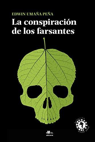 Imagen de archivo de La conspiración de los farsantes a la venta por LibroUsado GRAN VÍA
