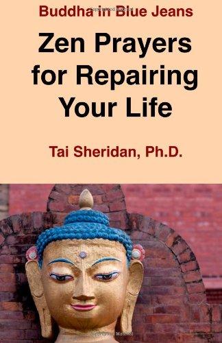 9781478235750: Zen Prayers For Repairing Your Life