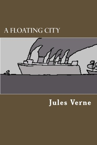 9781478237136: A Floating City