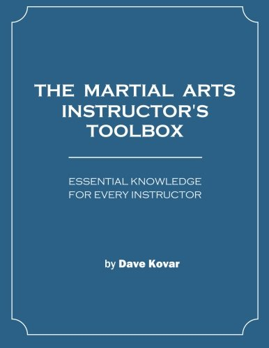 9781478240747: The Martial Arts Instructor's Toolbox