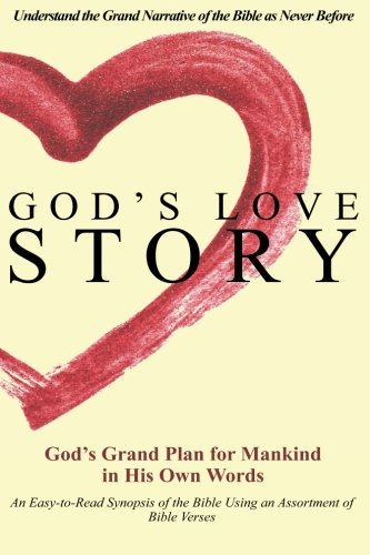 9781478241010: God's Love Story: Understand the Grand Narrative of the Bible as Never Before