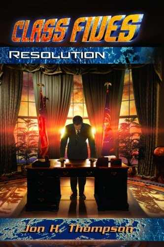 Class Fives: Resolution: Thompson, Jon H