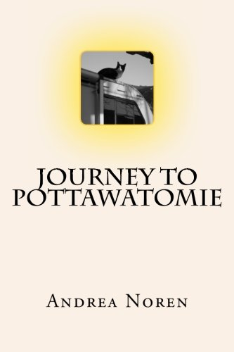 Journey To Pottawatomie: Noren, Andrea
