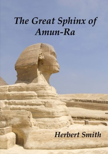 9781478243786: The Great Sphinx Of Amun-Ra