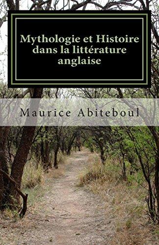 9781478243960: Mythologie et Histoire dans la littérature anglaise: De