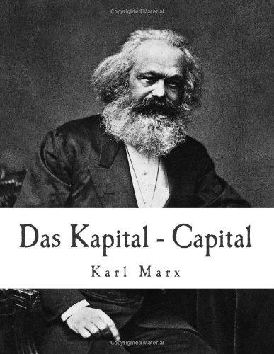 Das Kapital - Capital: Critique of Political: Marx, Karl
