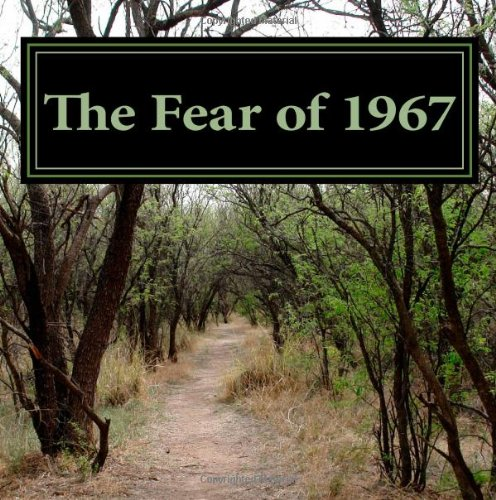 9781478245469: The Fear of 1967: Abuse and Fear