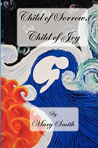 9781478247692: Child of Sorrow, Child of Joy