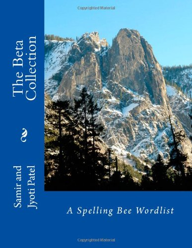 9781478248057: The Beta Collection: A Spelling Bee Wordlist